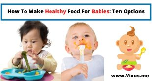 How To Make Healthy Food For Babies